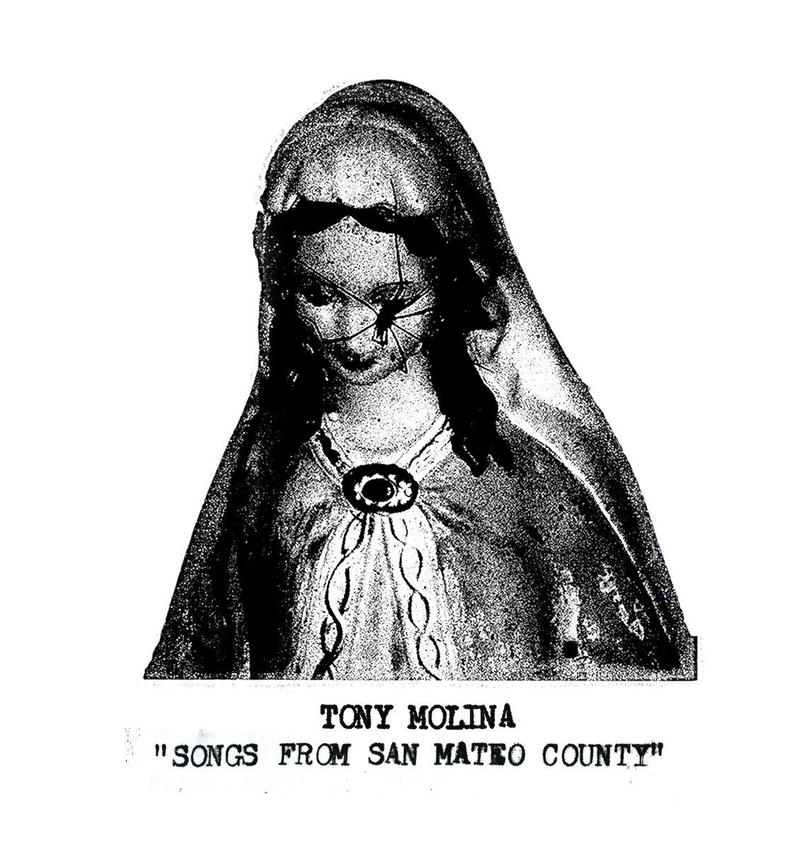 Tony Molina - Songs from San Mateo County LP