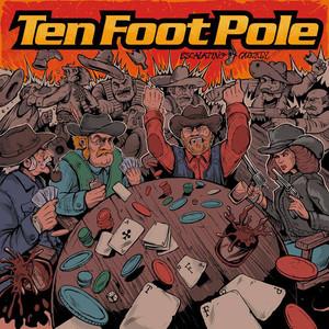 Ten Foot Pole – Escalating Quickly