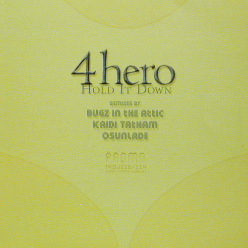 4 Hero ‎– Hold It Down Remixes 2 x 12
