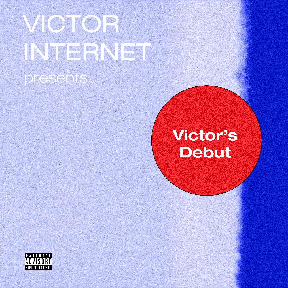 Victor Internet - Victor's Debut