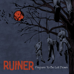 Ruiner - Prepare To Be Let Down LP