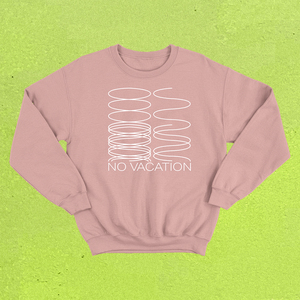 No Vacation - Phasing Crewneck (Mauve)
