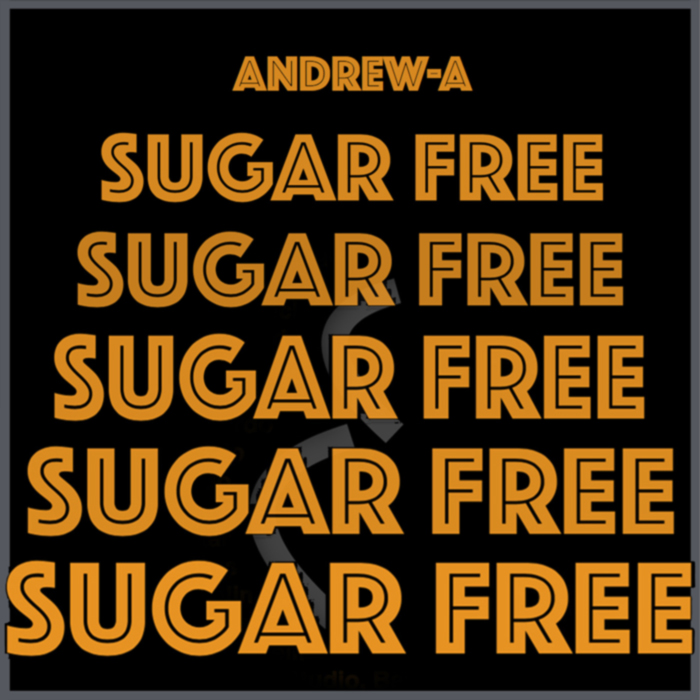Andrew-A - Sugar Free (Extended Version)