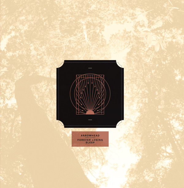 Arrowhead / Forever Losing Sleep s/t 12