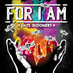 057 For I Am - Late Bloomers