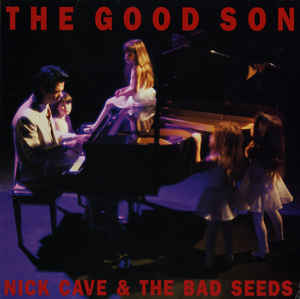 Nick Cave & THe Bad Seeds - The Good Son 12