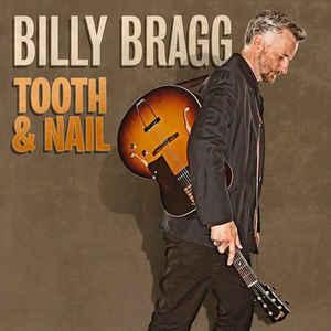 Billy Bragg - Tooth & Nail 12