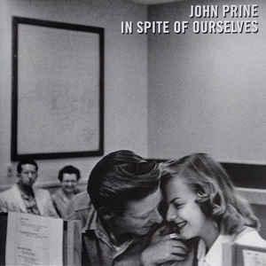 John Prine - In Spite of Ourselves 12
