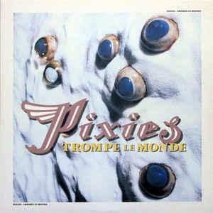 Pixies - Trompe Le Monde 12