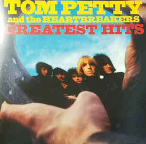 Tom Petty and The Heartbreakers - Greatest Hits 12