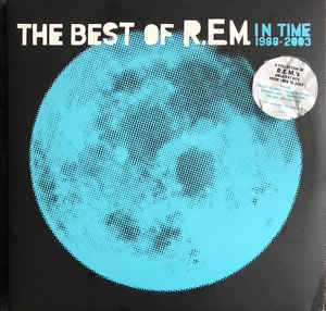 R.E.M. - The Best of R.E.M. : In Time 1988 - 2003 12
