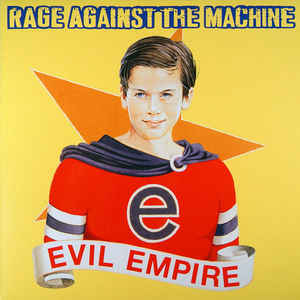 Rage Against The Machine - Evil Empire 12