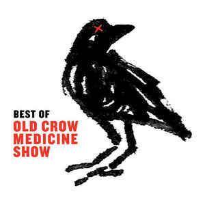 Old Crow Medicine Show - Best of OLd Crow Medicine Show 12