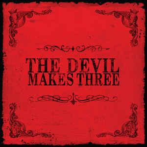 The Devil Makes Three - The Devil Makes Three 12