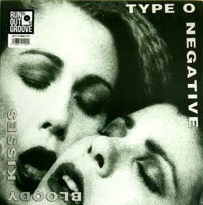 Type 0 Negative - Bloody Kisses 12