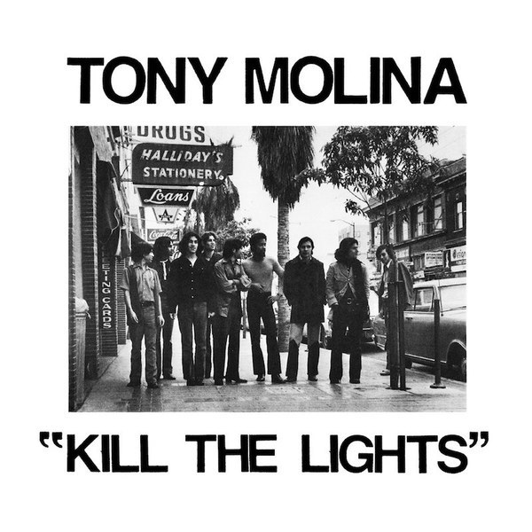 Tony Molina - Kill the Lights LP