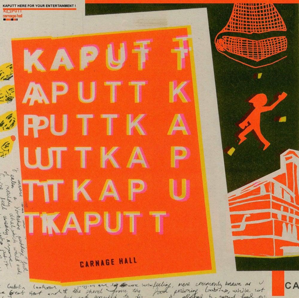 Kaputt - Carnage Hall LP