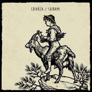 Chivàla / Suirami split 10