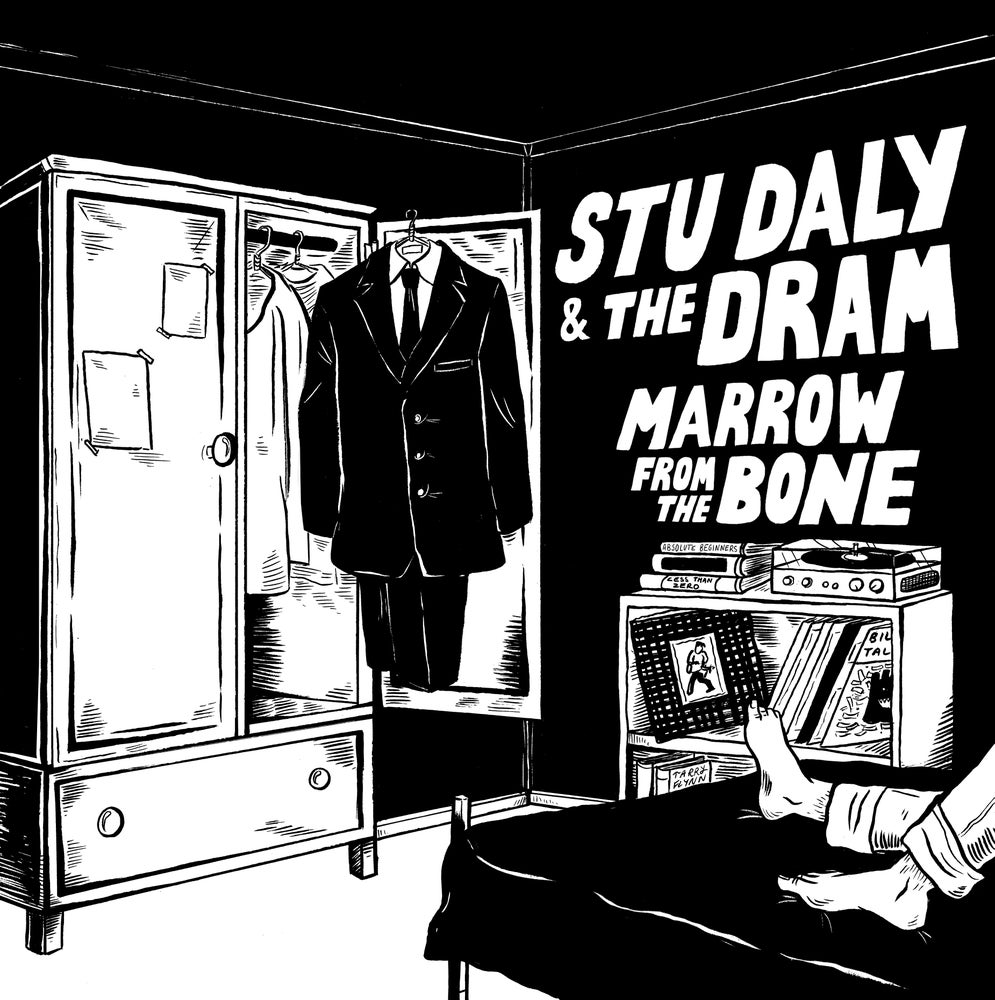 Stu Daly & The Dram - Marrow from the Bone 7