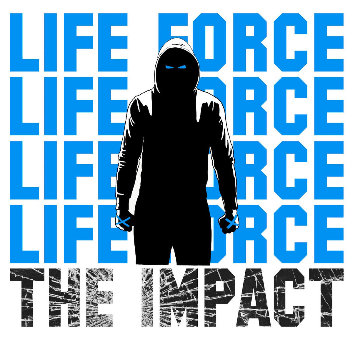 """Life Force """"The Impact"""" 7"""" EP"""