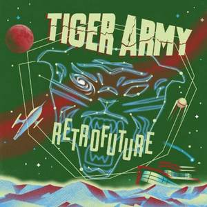 Tiger Army - Retrofuture LP