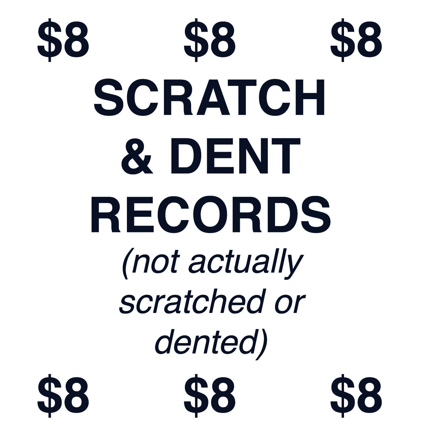 $8 SCRATCH & DENT RECORDS
