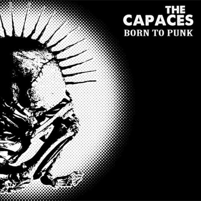 The Capaces – Born To Punk