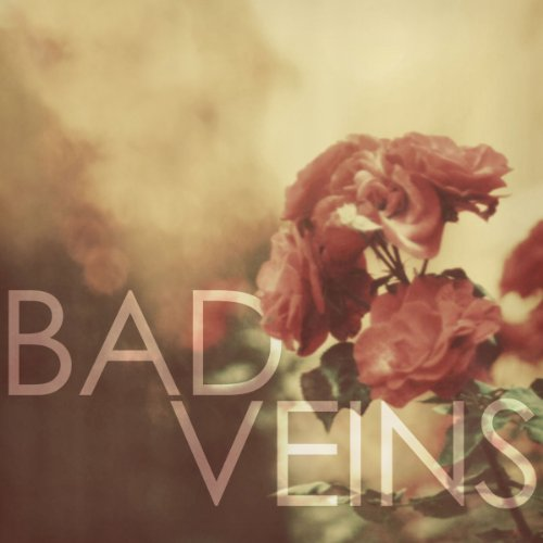 Bad Veins - Bad Veins - Digital