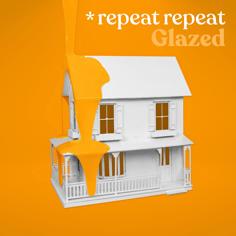 repeat repeat - Glazed - Digital