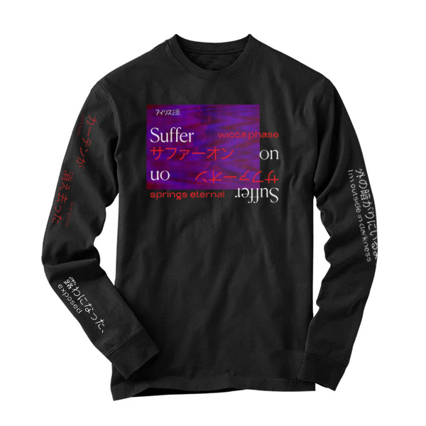 Wicca Phase Springs Eternal - Suffer On Longsleeve Shirt
