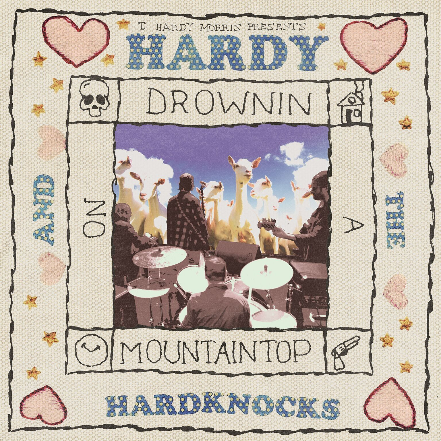 T. Hardy Morris - Hardy & The Hardknocks Drowning On A Mountaintop - Digital