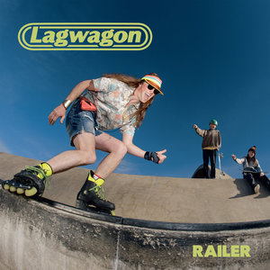 Lagwagon - Railer LP