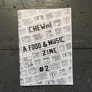 CHEWn: A Food & Music Zine #1 & #2