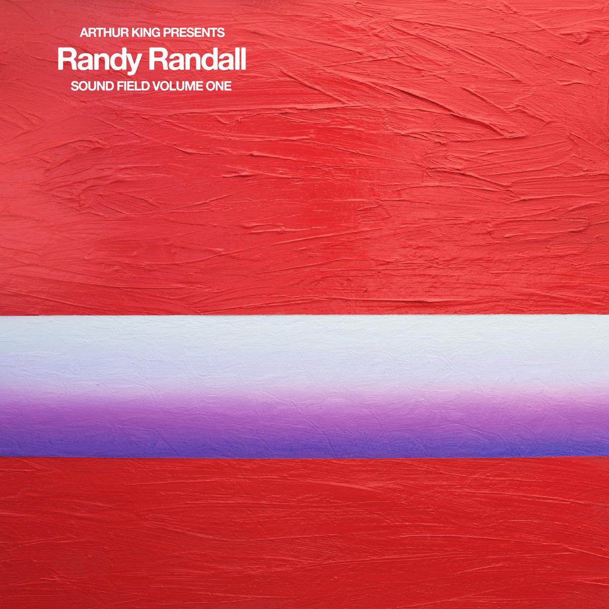 Randy Randall - Arthur King Presents Randy Randall: Sound Field Volume 1 - Digital