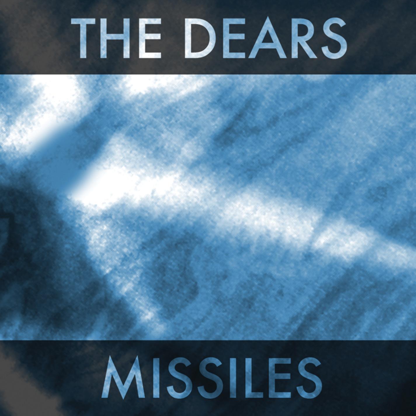 The Dears - Missiles - Digital