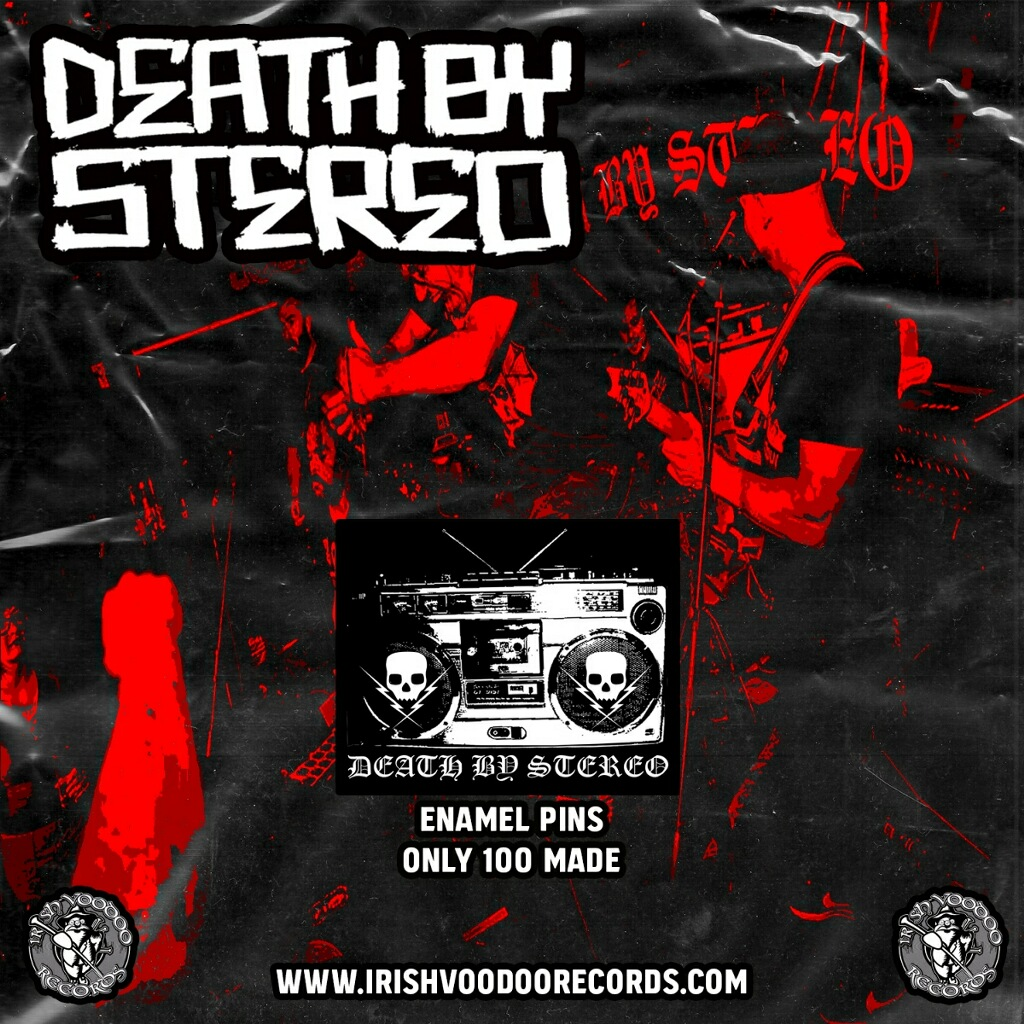 Death By Stereo Pin