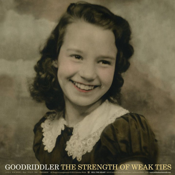 Goodriddler - The Strength Of Weak Ties