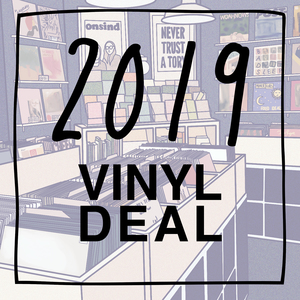 2019 Vinyl Deal