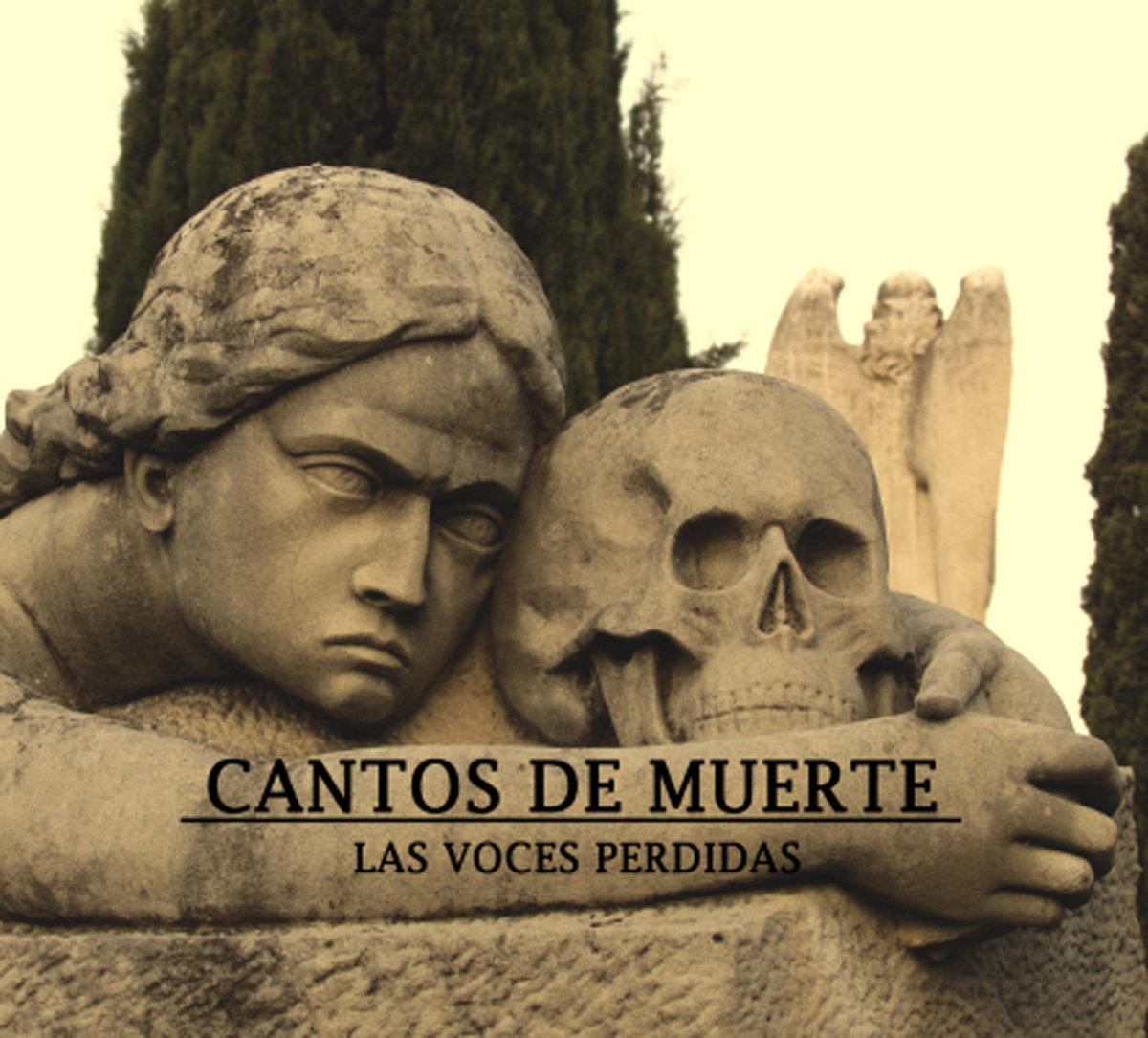CANTOS DE MUERTE - Las Voces Perdidas