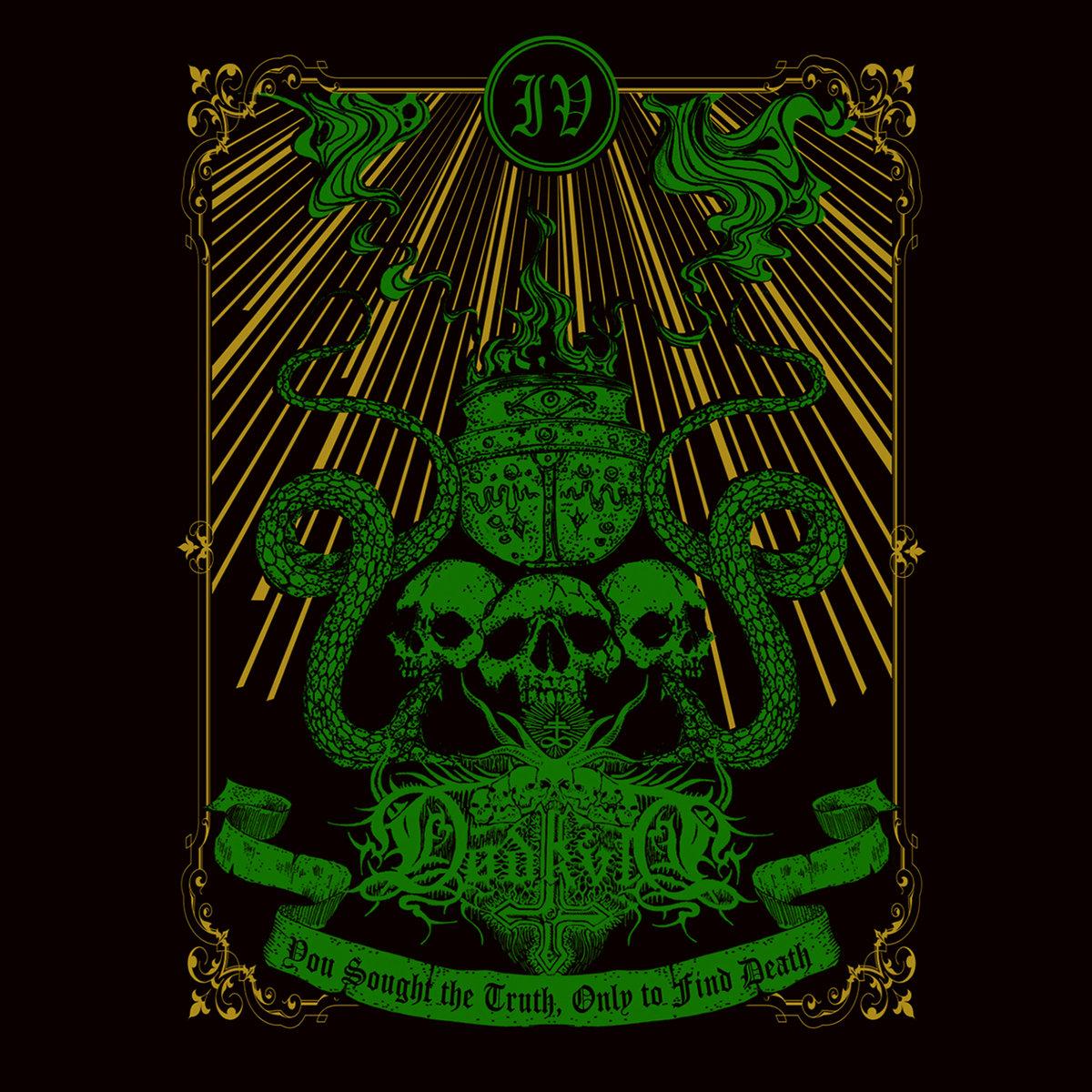DØDKVLT - IV: You Sought the Truth Only to Find Death