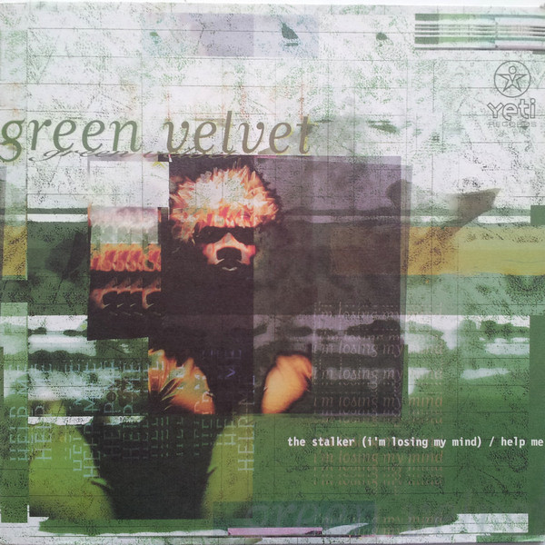 Green Velvet ‎– The Stalker / Help Me (Yeti Records)