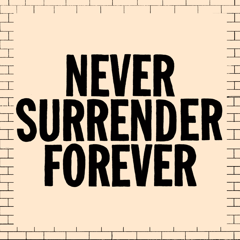 Juiceboxxx - Never Surrender Forever EP