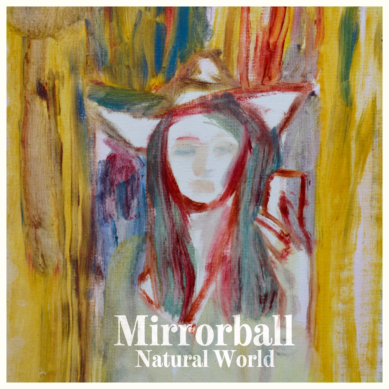 Mirrorball - Natural World - Single