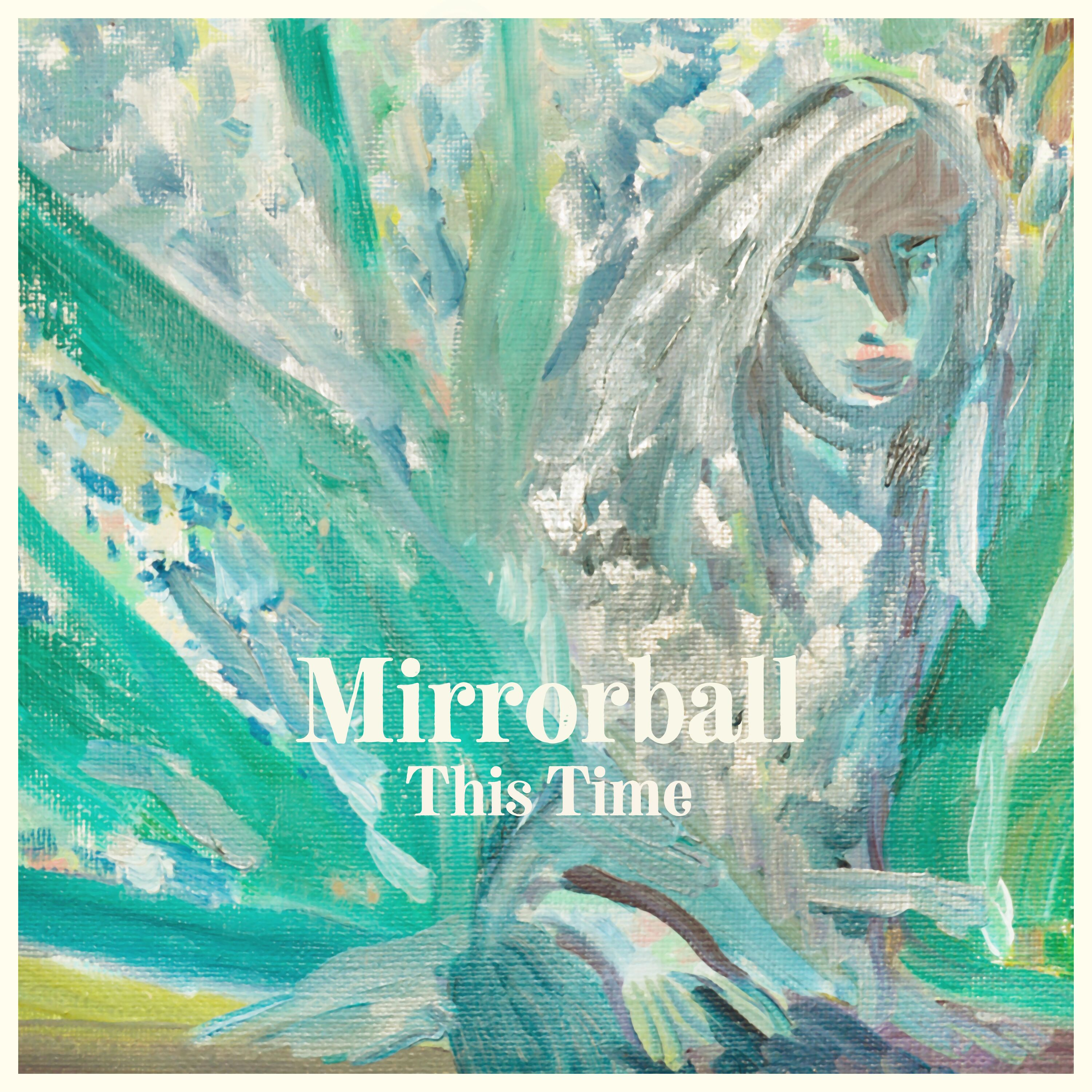 Mirrorball - This Time - Single