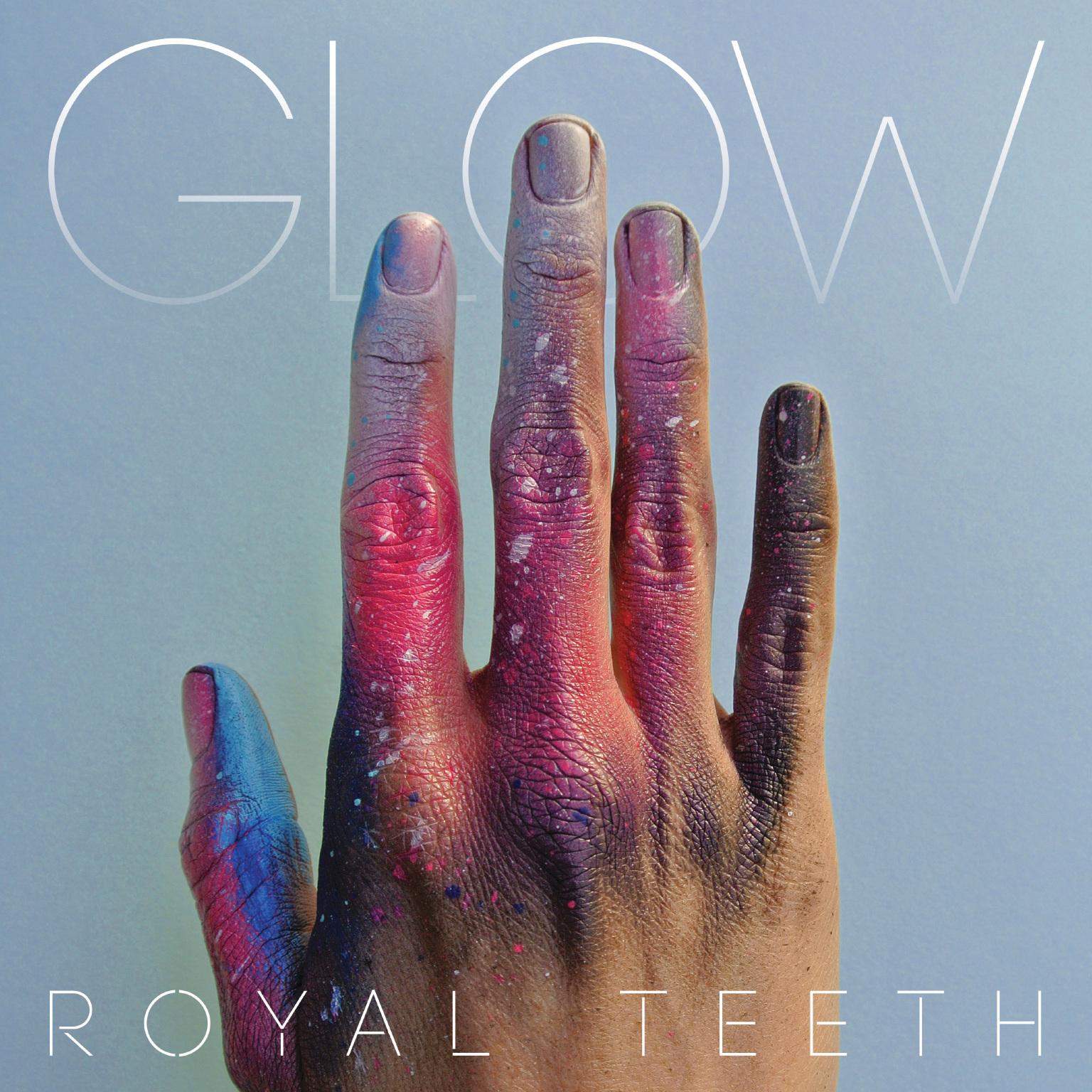 Royal Teeth - Glow - Digital