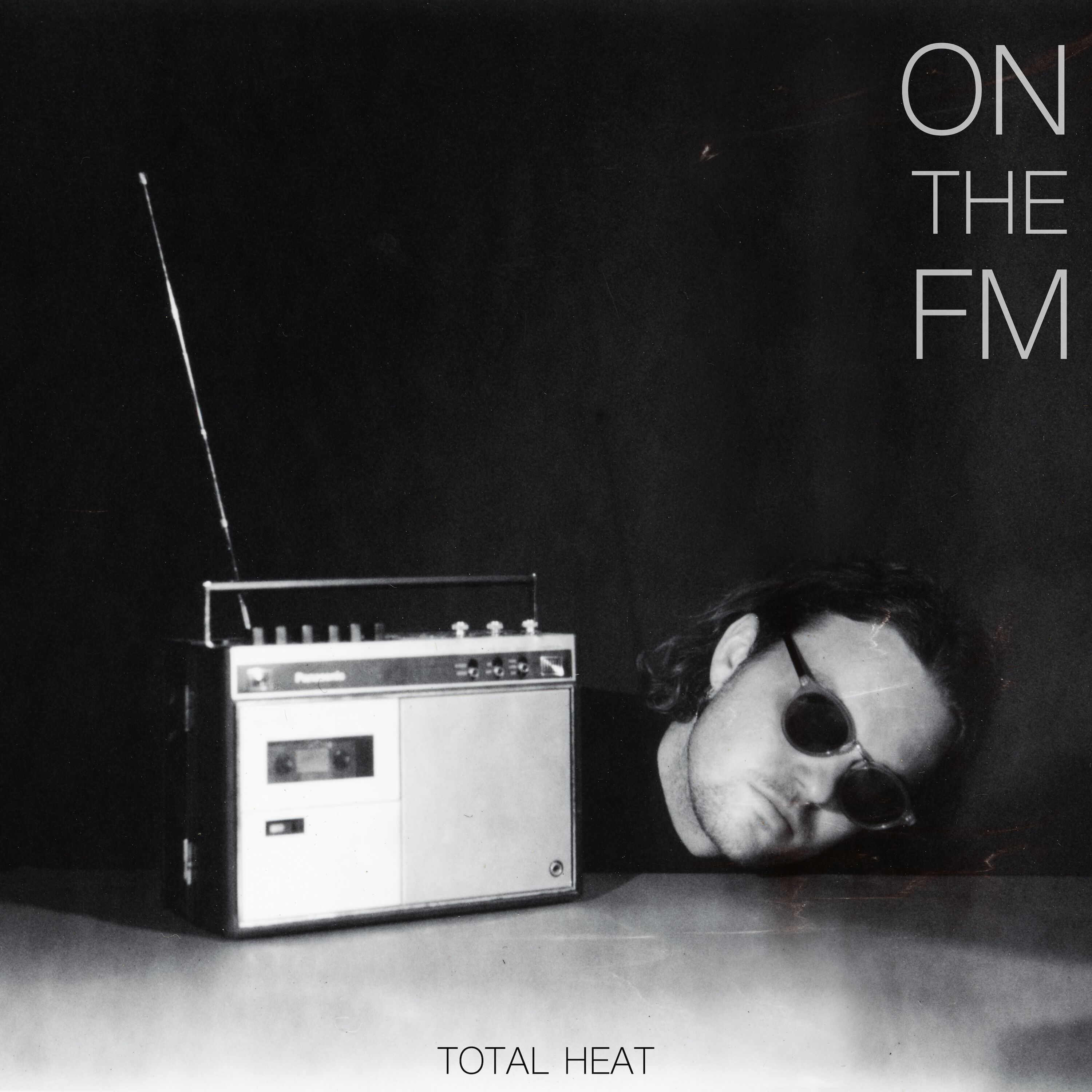 Total Heat - On the FM - Single