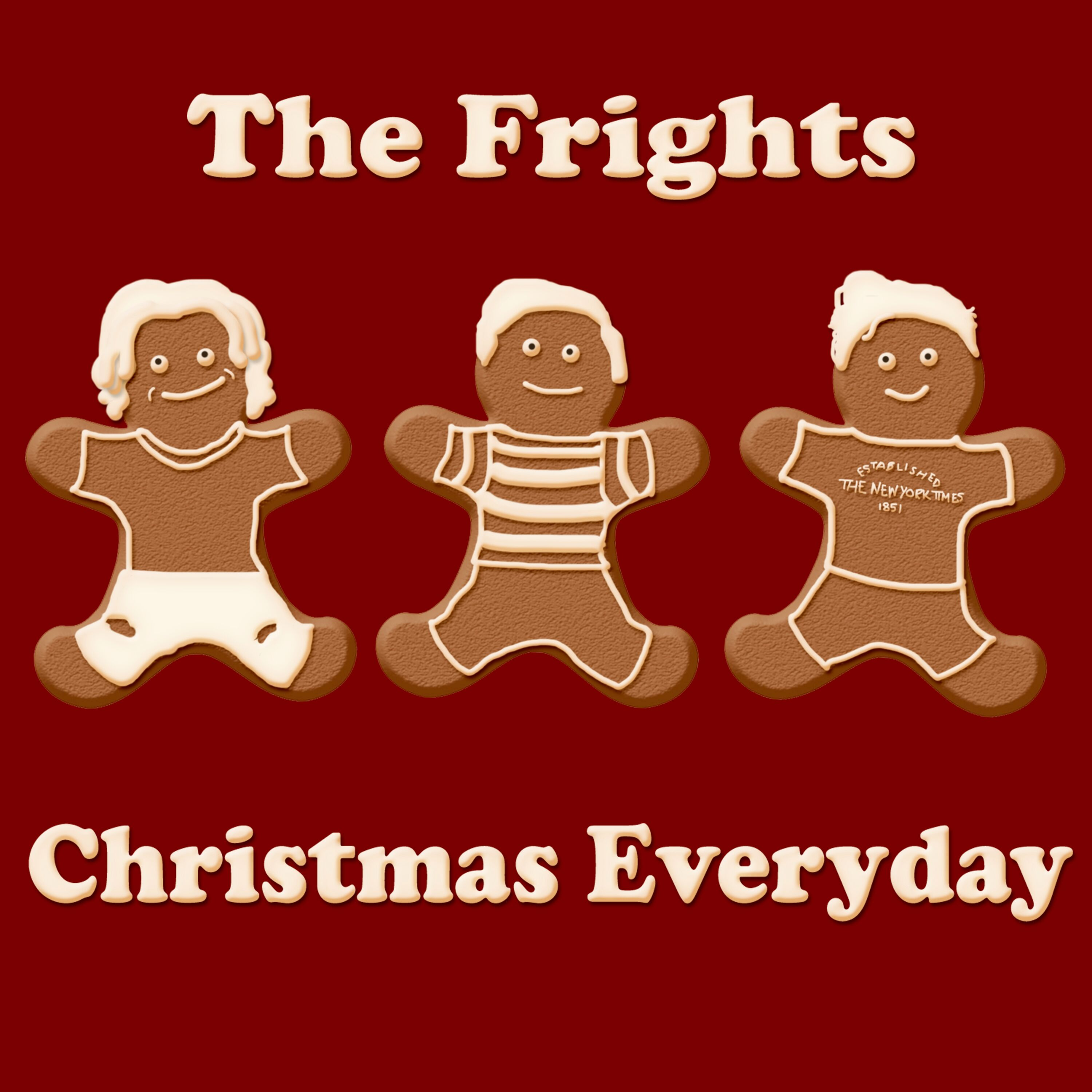 The Frights - Christmas Every Day - Single