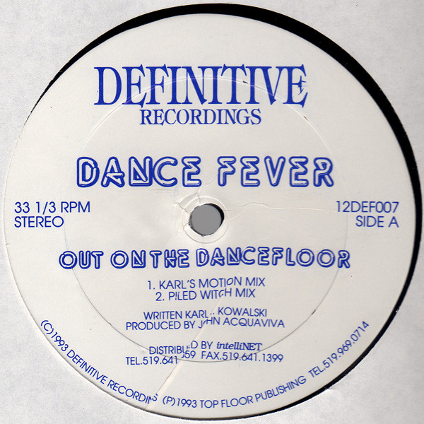 Dance Fever ‎– Out On The Dancefloor (Definitive Recordings )