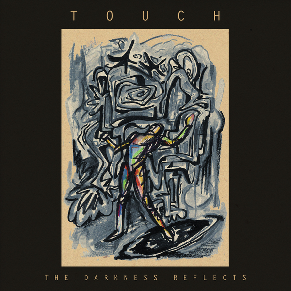 Touch - The Darkness Reflects LP