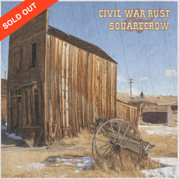 Civil War Rust & Squarecrow<BR>Split 8